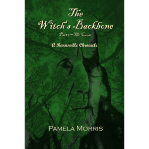 The Witch's Backbone: The Curse (Volume 1)